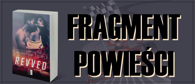 Samantha Towle - Revved || FRAGMENT POWIEŚCI