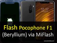 Cara Flashing StockROM Pocophone F1 (Beryllium) via MiFlash Fastboot Mudah Terbaru