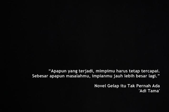 adi tama ☆ quotes saya