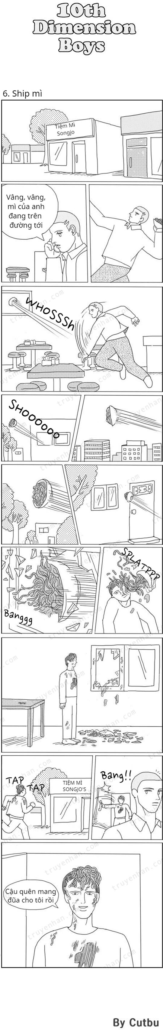 10th Dimension Boys (full bộ) #6: Ship mì