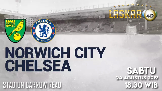 Prediksi Pertandingan Noerwich City vs Chelsea