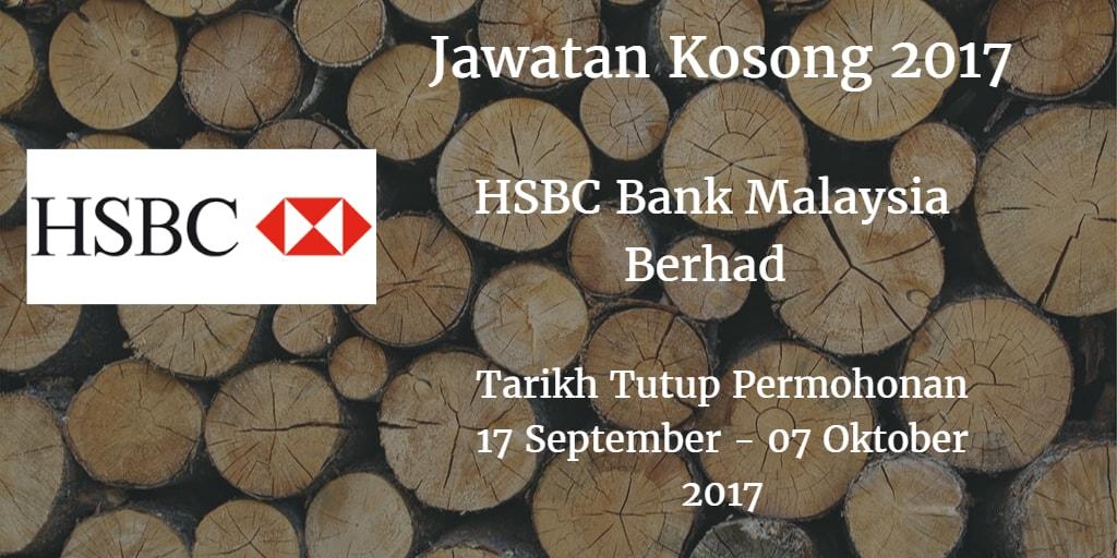 Jawatan Kosong HSBC Bank Malaysia Berhad 17 September - 07 Oktober 2017