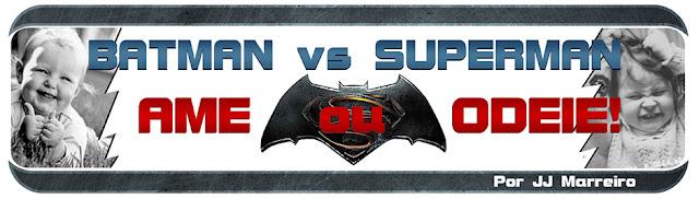 http://laboratorioespacial.blogspot.com/2016/03/batman-vs-superman-ame-ou-odeie-por-jj.html