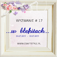 http://craftstylepl.blogspot.com/2015/07/wyzwanie-17-w-bekitach.html