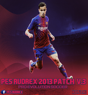 PES 2013 Rudrex Patch 2013 AIO Season 2017/2018