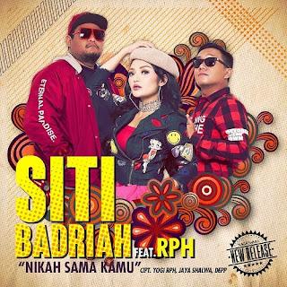Siti Badriah - Nikah Sama Kamu feat RPH