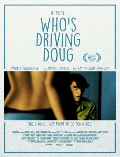Ver Who's Driving Doug (2016) Online