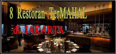 8 Restoran Termahal di Jakarta Versi 8 unik !