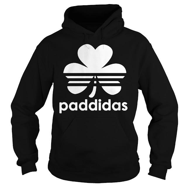 Paddidas Patrick Day Adidas Hoodie, Paddidas Patrick Day Adidas Sweatshirt, Paddidas Patrick Day Adidas T Shirts