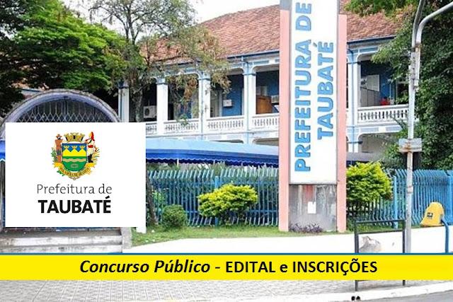 Concurso da Prefeitura de Taubaté-SP abre 06 vagas em diversos cargos e para GCM