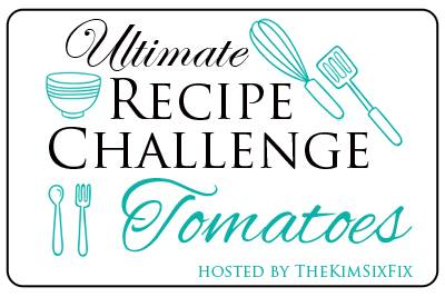Ultimate Recipe Challenge for Bloggers - Tomatoes