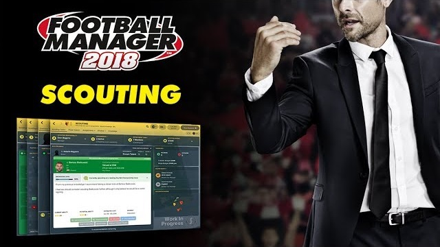 Football Manager Scouting FM18