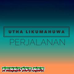 Utha Likumahuwa - Perjalanan (2016) Album cover
