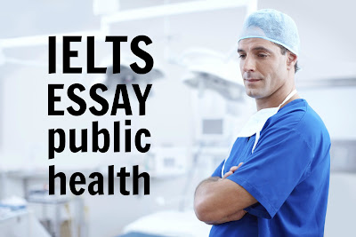 IELTS essay | The best way to improve public health