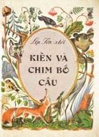 Kiến Và Chim Bồ Câu - Lep Ton-xtoi