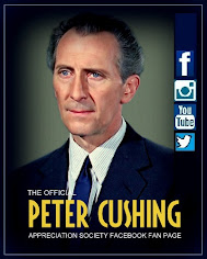 PCAS FACEBOOK FAN PAGE : CLICK HERE FOR DIRECT ACCESS TO THE OLDEST PETER CUSHING FAN CLUB