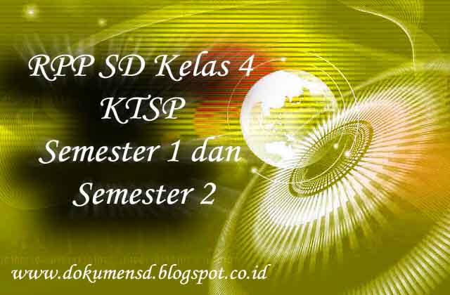RPP SD Kelas 4 KTSP Semester 1 dan Semester 2