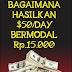 Bagaimana Hasilkan $50/Day  Bermodal Rp.15.000