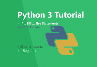 IF ELIF ELSE Conditionals Statements in Python 3