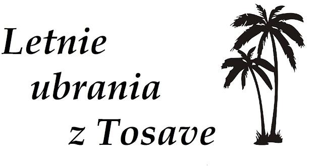 Letnie ubrania z Tosave