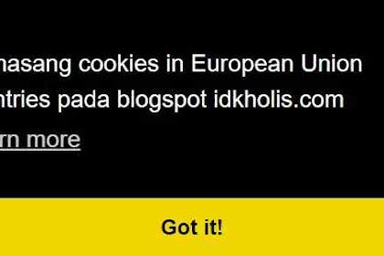 Memasang Cookie in European Union countries Pada Blogspot