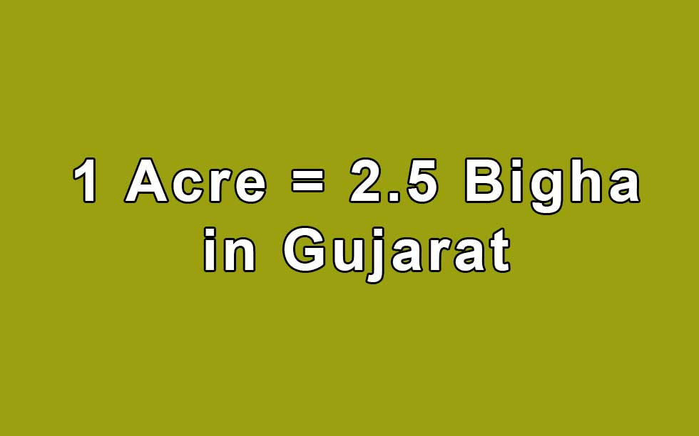 Convert Acre to Bigha in Gujarat by Simple Calculator - Land
