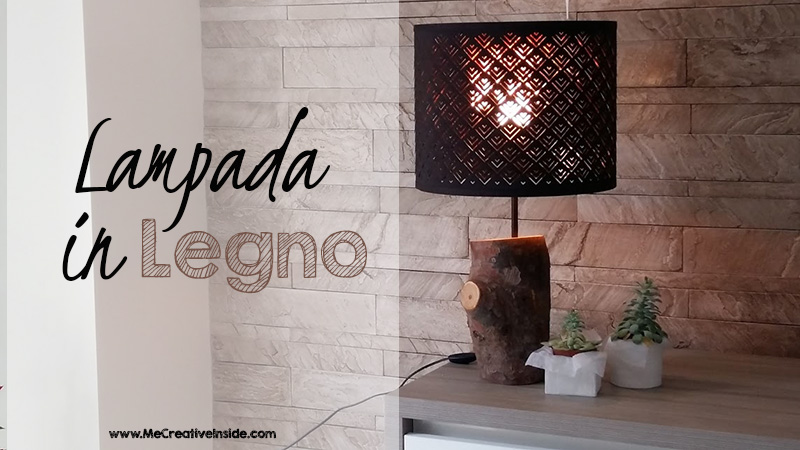 Lampada in Legno - ME creativeinside