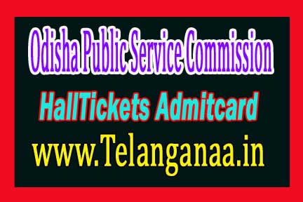 Odisha Public Service Commission (OPSC) Admit Card 2018 Download