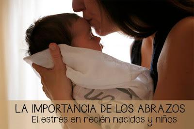 la importancia de los abrazos para los niños recién nacidos estrés blog mimuselina