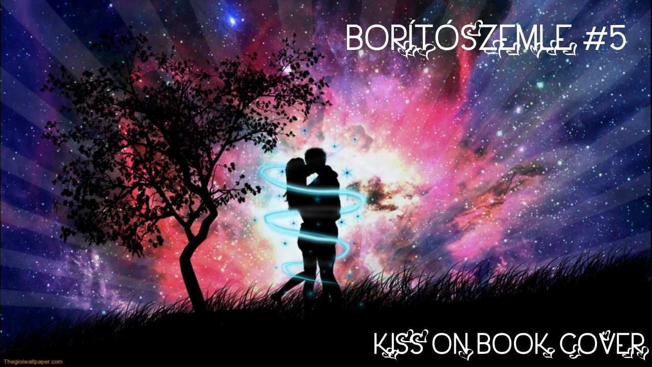 Borító szemle #5 - Kiss on Book Cover