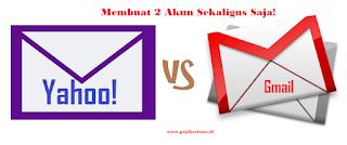 cara membuat akun email gmail dan yahoo baik di android ataupun di komputer