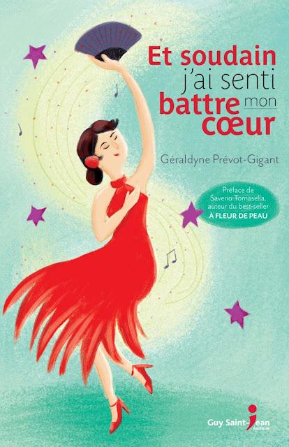 Et soudain j'ai senti battre mon cœur par Géraldyne Prévot-Gigant, éditions Guy Saint-Jean Éditeur