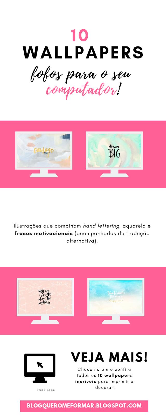 Imagens para Pinterest 10 Lindos Wallpapers para o seu Computador com Frases de Motivação
