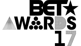 BET Awards 2017: Complete Winners List