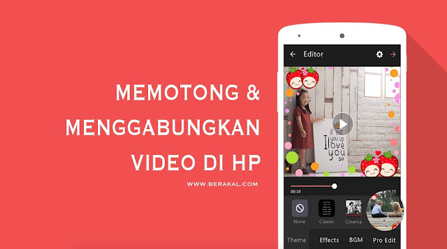 Cara Menggabungkan Video di HP Android