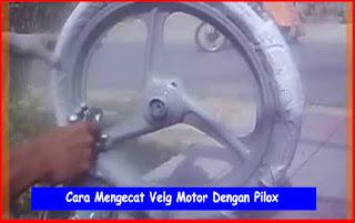 Cara Mengecat Velg Motor Dengan Pilox