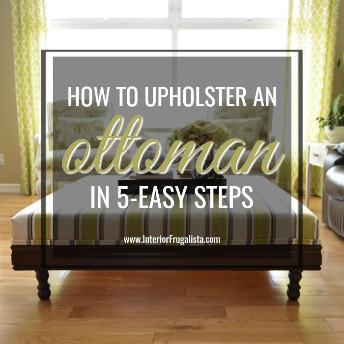 Upholstered Ottoman In 5 Easy Steps