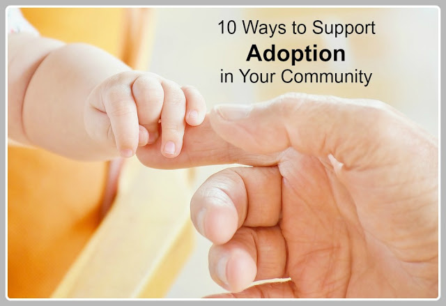 10 Ways to Support Adoption in Your Community