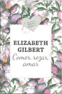"""Comer, rezar, amar"" por Elizabeth Gilbert"