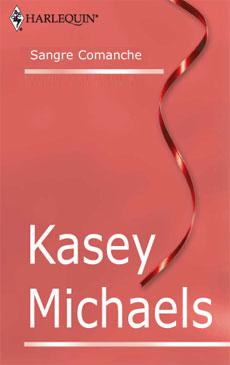 Kasey Michaels - Sangre comanche