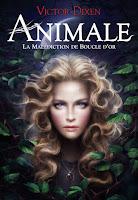 http://perfect-readings.blogspot.fr/2014/06/victor-dixen-animale-la-malediction-de.html