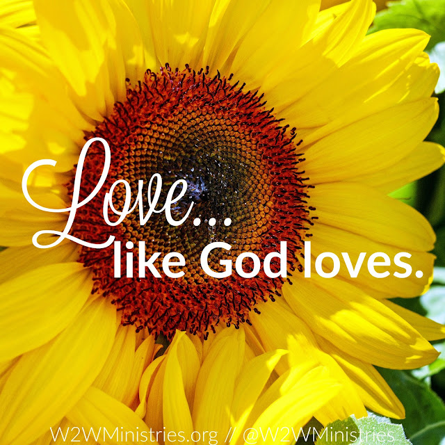 Love...like God loves. #Godslove #love #thursdaythoughts