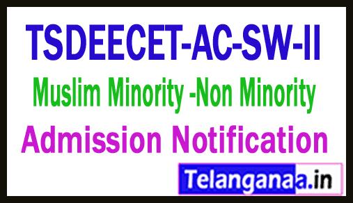 Telangana TSDEECET-AC-SW-II Muslim Minority Non Minority Admission Notification