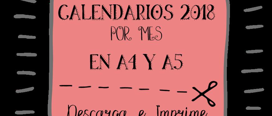 CALENDARIOS MENSUALES 2018 PARA IMPRIMIR