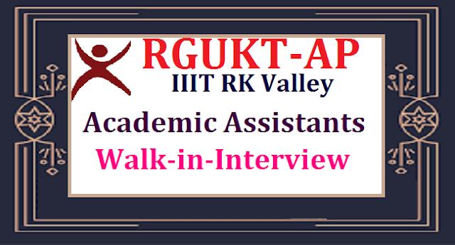 AP State, AP Jobs, AP RGUKT Recruitment, IIIT RK Valley, Academic Assistants, Engineering, Non Engineering