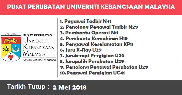 Jobs in Pusat Perubatan Universiti Kebangsaan Malaysia (PPUKM) (2 Mei 2018)