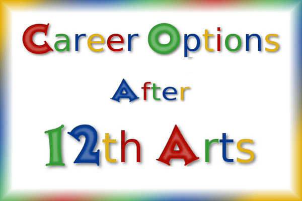 Career Courses After 12th Humanities Arts