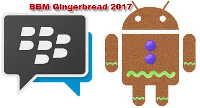 BBM versi terbaru android gingerbread 2017