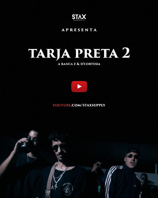 """A Banca Z lança o clipe """"Tarja Preta 2"""" com part D cortesia"""