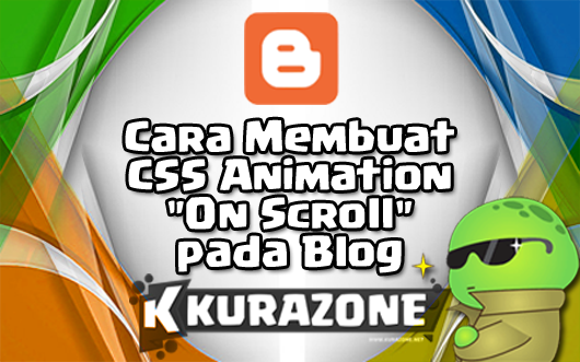 Cara Membuat CSS Animation On Scroll pada Blog